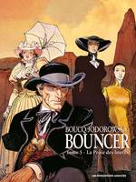 5, Bouncer T05, La proie des Louves