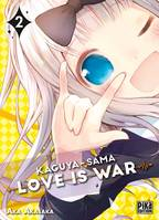 2, Kaguya-sama: Love is War T02, Love is war