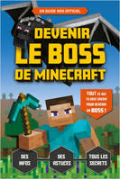 Devenir le boss de Minecraft - Le guide de jeu