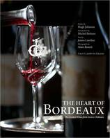 The Heart of Bordeaux, The Greatest Wines from Graves Cháteaux
