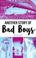 Another story of bad boys / Le final