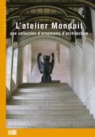L'ATELIER MONDUIT, une collection d'ornements d'architecture