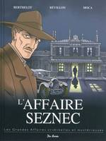 L'AFFAIRE SEZNEC (DB-DE BOREE)