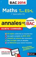 Annales Maths Term ES.L + specialite ES Bac 2014 sujets & corriges