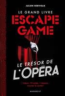 Le grand livre de l'Escape game - Disparition à l'opéra