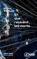 Et que revivent les morts, Roman d'anticipation