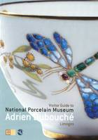 VISITOR GUIDE TO NATIONAL PORCELAIN MUSEUM ADRIEN DUBOUCHE - LIMOGES (ANGLAIS)