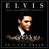 If I Can Dream: Elvis Presley With The Royal Philharmonic Orchestra ~ Uk Cover Art
