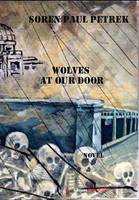 Wolves at Our Door, Novel