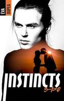 Instincts - Tome 2, 3 - 1 = 0