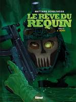 Le Rêve du requin - Cycle 2 - Tome 3, Jackpot
