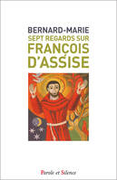 Sept regards sur François d'Assise-POCHE