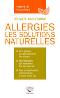 Allergies les solutions naturelles