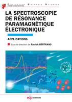 La spectroscopie de résonance paramagnétique électronique - Applications, Applications