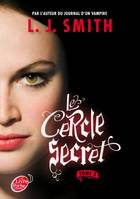 The secret circle, Tome 3, Le cercle secret - Tome 3 - Le pouvoir