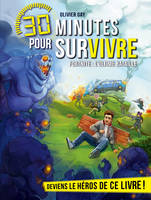 Fortnite : l'ultime bataille, 30 minutes pour survivre - tome 11 - Olivier GAY