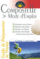 COMPOSTELLE VISITE GUIDEE (TOME 1 LE PUY-EN-VELAY A CONQUES)
