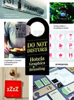 Do not disturb / graphismes, concepts et branding pour l'hôtellerie