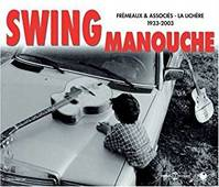 SWING MANOUCHE ANTHOLOGIE FREMEAUX 1933 2003 EN 2 CD AUDIO
