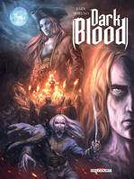 Dark Blood T01. Héritiers de sang