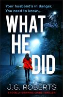 What He Did, A totally gripping crime thriller