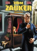 Dom Zauker, exorciste, Tome 2, DOM ZAUKER EXORCISTE : SECOND AVENEMENT