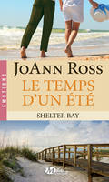 Le Temps d'un été, Shelter Bay, T2