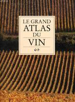 Le grand atlas du vin