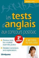 Les tests d'anglais aux concours post-bac / a method to succeed