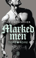 Marked men / Rome / Fantasme