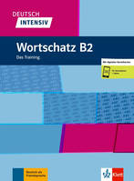 Deutsch Intensiv - Wortschatz B2