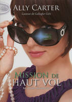 2, Mission de haut vol tome 2