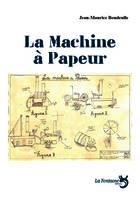 LA MACHINE A PAPEUR