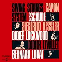 Swing Strings System De Didier Levallet Avec Capon Escoude Kesler Lockwood Lubat Etc