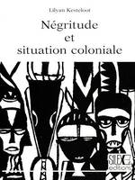 Négritude et situation coloniale