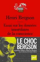 essai sur les donnees immediates de la conscience (9ed), LE CHOC BERGSON. LA 1ERE ED CRITIQUE DE BERGSON SOUS LA DIRECTION DE WORMS F.