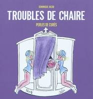Troubles de chaire