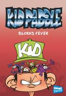2, Kid Paddle - Poche - Tome 02, Blorks fever