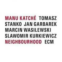 Neighbourhood (ecm 2019)