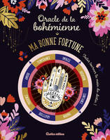 Oracle de la bohémienne / ma bonne fortune