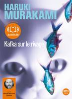 Kafka sur le rivage, Livre audio 2 CD MP3 - 655 Mo + 619 Mo
