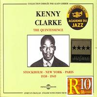 Kenny Clarke The Quintessence Stockholm New York Paris 1938 1949 Coffret Double Cd Audio