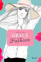 Grace and fashion / Embrasse-moi !, Grace and fashion (Tome 3)