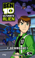 1. Ben 10 Ultimate Alien : Démasqué