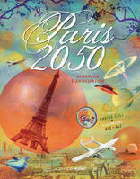 paris 2050, almanach d'anticipation