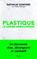 Plastique, le grand emballement