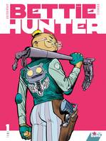 Bettie Hunter - Tome 01