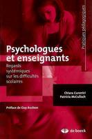 PSYCHOLOGUES ET ENSEIGNANTS REGARDS SYSTEM. SUR DIFFICULTES SCOLAIRE