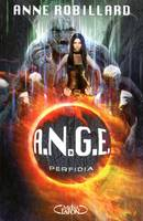 ANGE, 3, A.N.G.E., Tome 3 : Perfidia