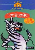 THE SCHOOL OF THE LITTLE ONES LANGUAGE 5-6 YEAR-OLDS CAHIER D'ACTIVITES EN ANGLAIS
